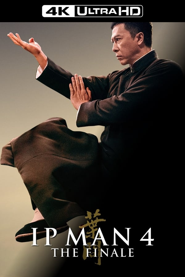 Ip Man 4 The Finale (2019) 4K HDR SUB