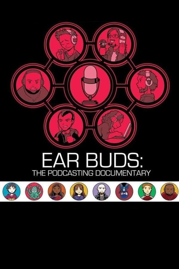 Ear Buds: The Podcasting Documentary free soap2day
