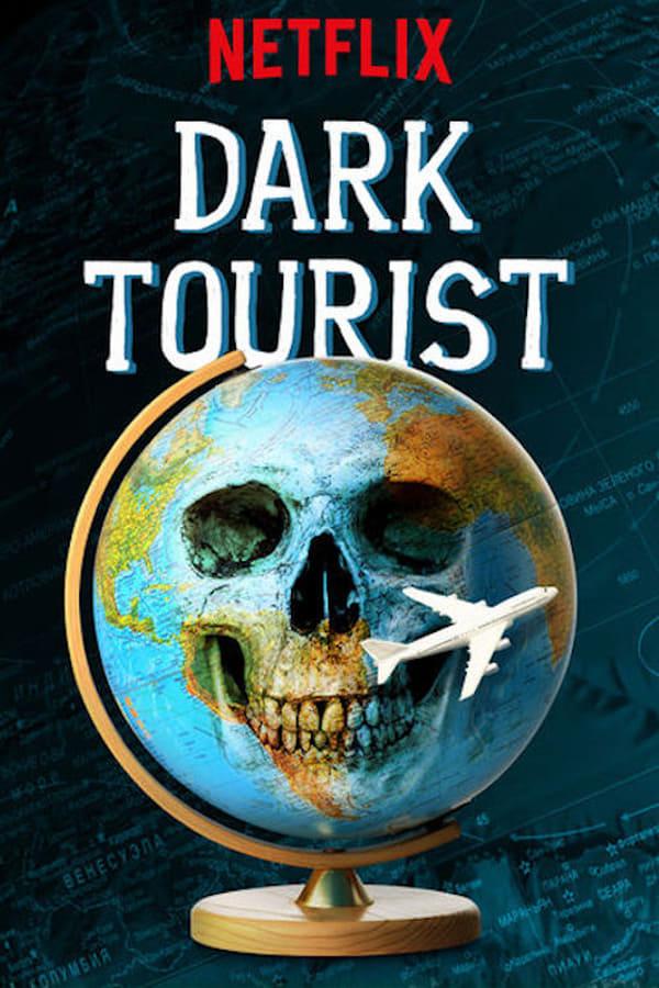 Dark Tourist Saison 1