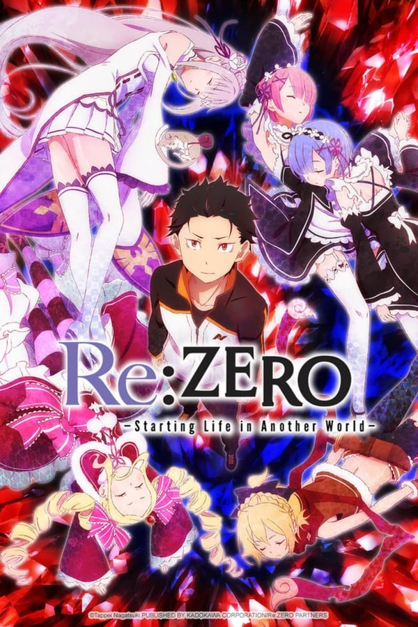 Re:ZERO -Starting Life in Another World-