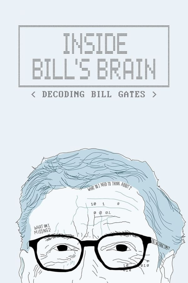 Inside Bill's Brain: Decoding Bill Gates (2019) [Dual Audio] Documentary [All Episode] 1080p WEB-DL | 720p | Netflix Originals | Download | Watch Online