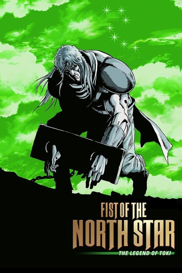 Fist of the North Star: Legend of Toki (2008)