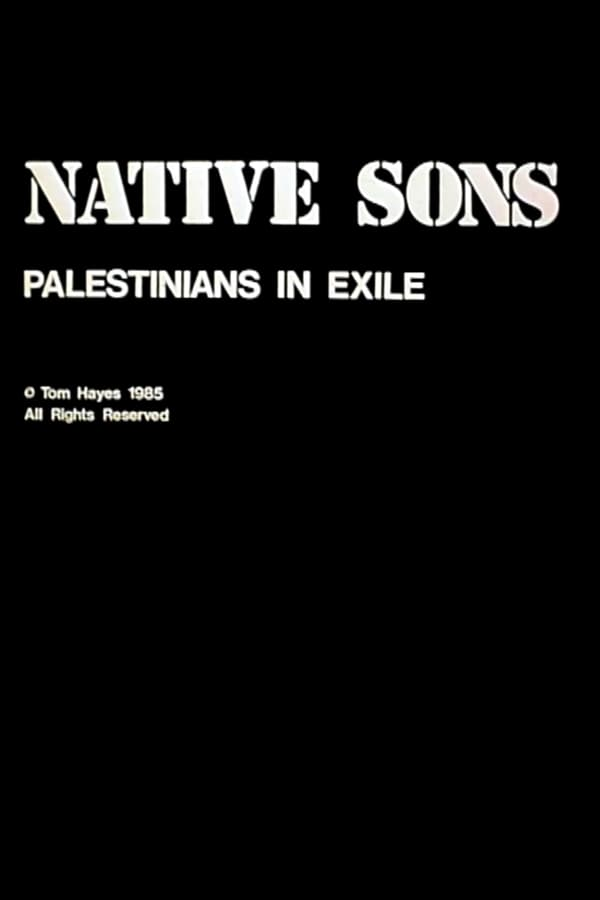 Native Sons: Palestinians In Exile