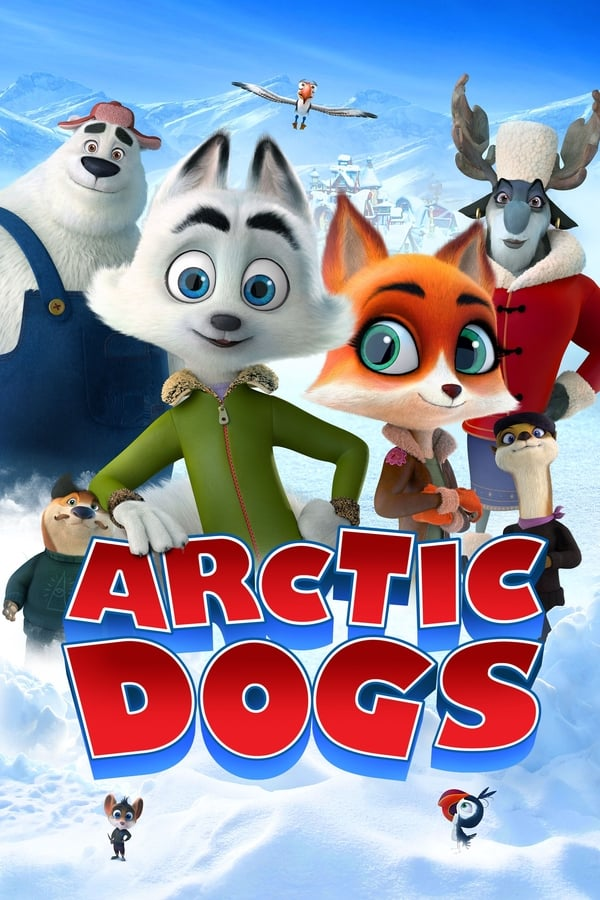 Arctic Dogs (2019) English Full Movie 1080p WEB-DL | 720p | 1.4GB | 800MB | Download | Watch Animation Online | Direct Links | GDrive