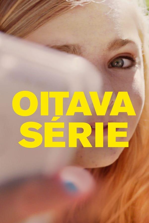 Oitava Série poster, capa, cartaz