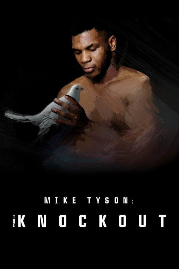 Mike Tyson: The Knockout (2021)