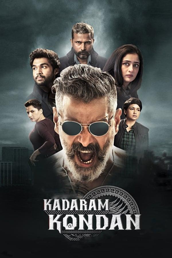 Kadaram Kondan (2019) Tamil Full Movie 1080p WEB-DL | 720p | 480p | 1.5 GB, 1 GB, 400 MB | Download | Watch Online | Direct Links | GDrive