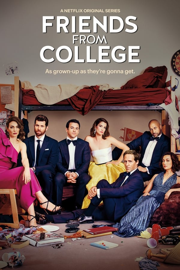 Friends From College (Des amis d'université) Saison 2 En Streaming