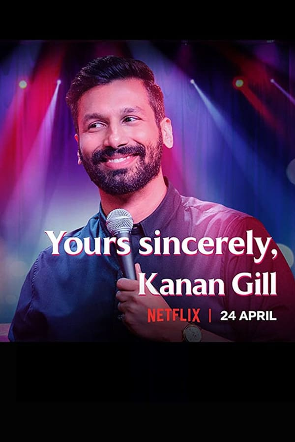Yours Sincerely, Kanan Gill (2020) English | x264 NF WEB-Rip | 1080p | 720p | 480p | Download | Watch Online | GDrive | Direct Linkp
