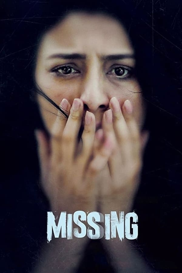 Missing (2018) Hindi | x265 10bit AMZN WEB-Rip HEVC | 1080p | 720p | 480p | Download | Watch Online | GDrive | Direct Links
