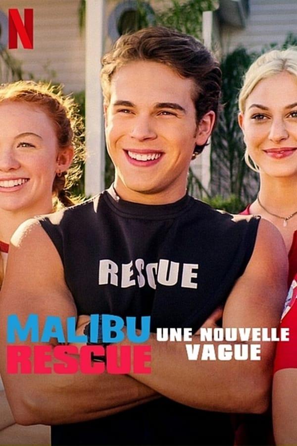 Malibu Rescue: Une Nouvelle Vague streaming VF