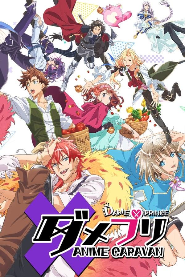 Dame×Prince Anime Caravan
