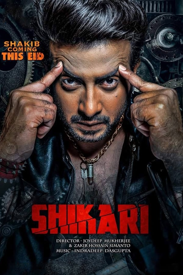 Shikari (2016) Bengali Full Movie 1080p WEB-DL | 720p | 480p | 1.45 GB, 1 GB, 400 MB | Download | Watch Online | Direct Links | GDrive