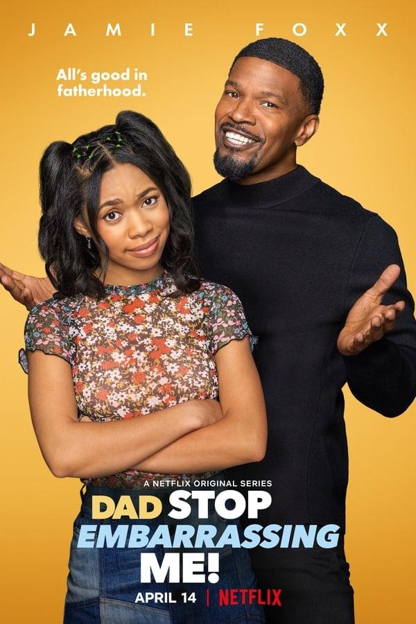 Dad Stop Embarrassing Me! (2021)