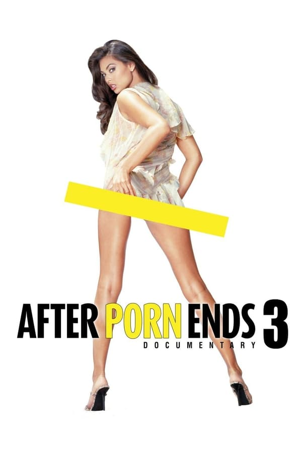 After Porn Ends 3 | 2018 | English | 1080p | 720p | WEB-DL