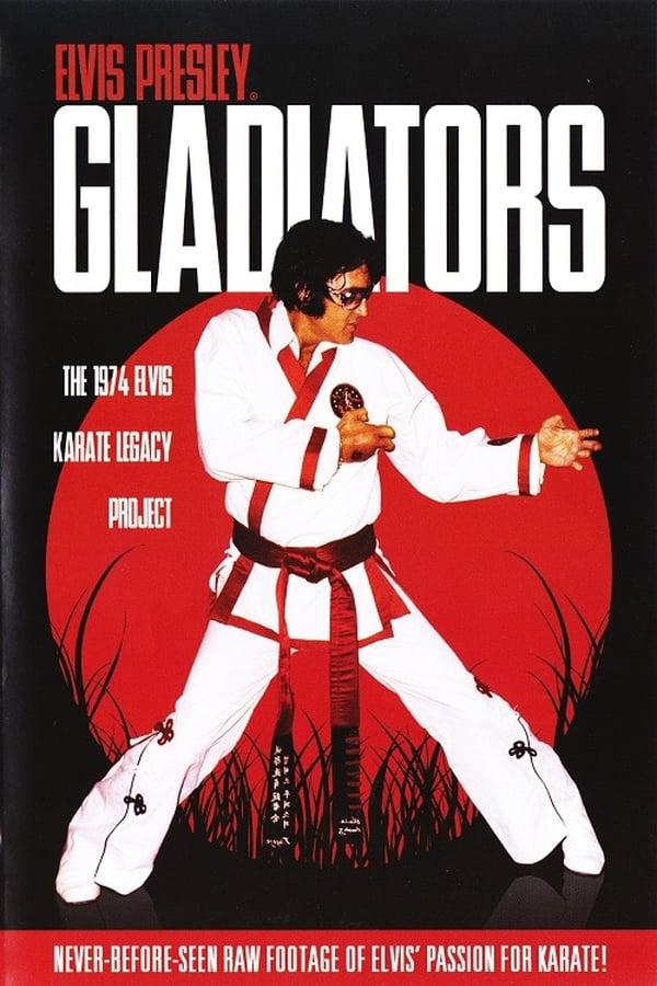 Elvis Presley: Gladiators