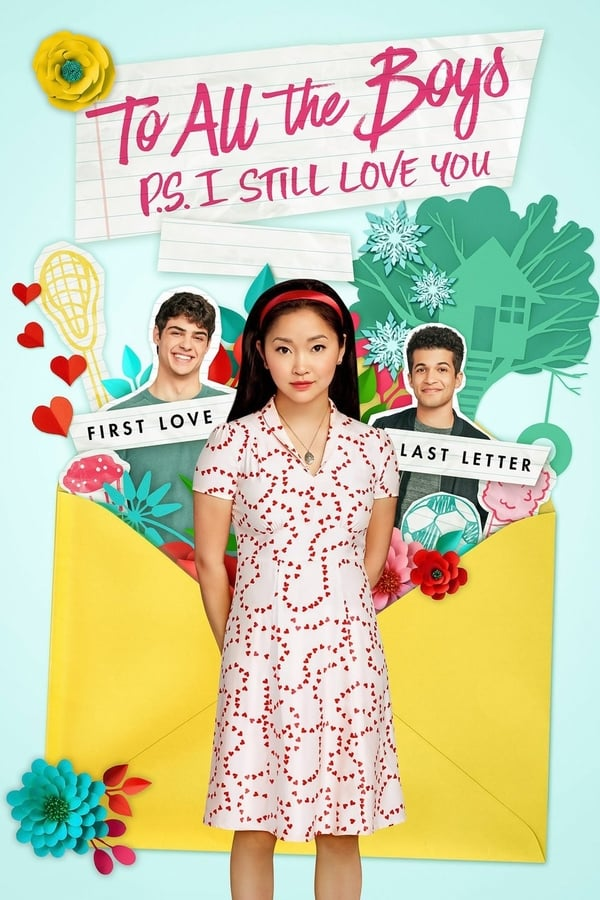To All the Boys: P.S. I Still Love You (2020) [Hindi + English] Dual Audio | x64 NF WEB-DL | 1080p | 720p | Download | Watch Online