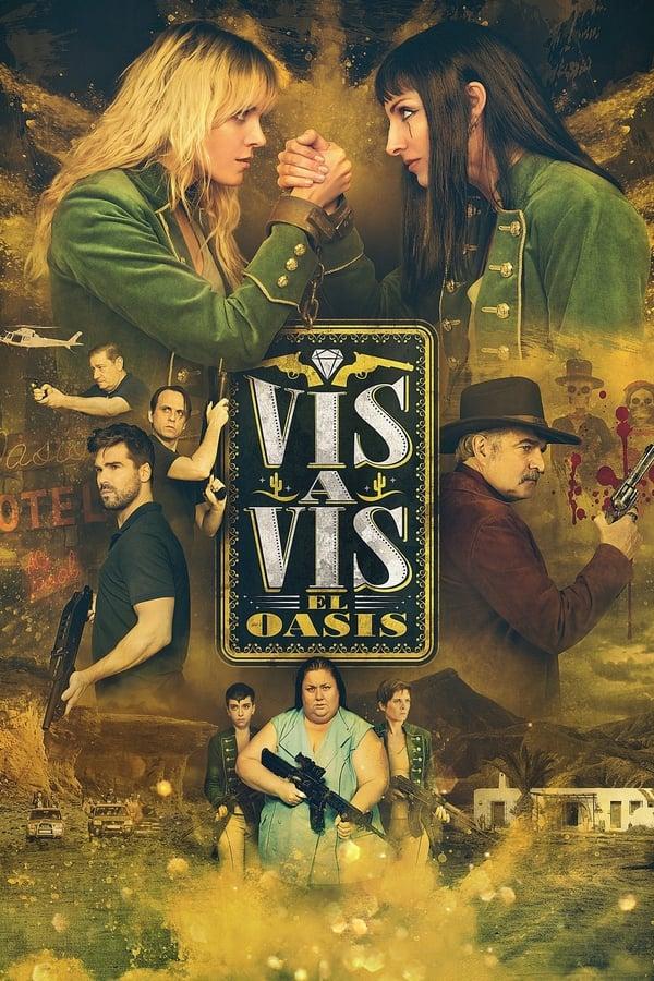 Assistir Vis a Vis: El Oasis Online