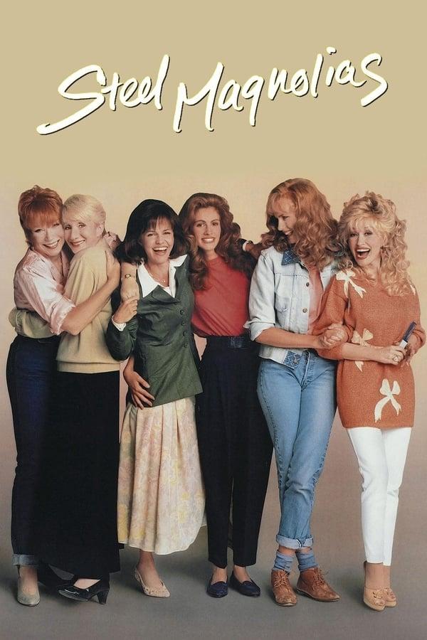 Steel Magnolias (1989) Poster