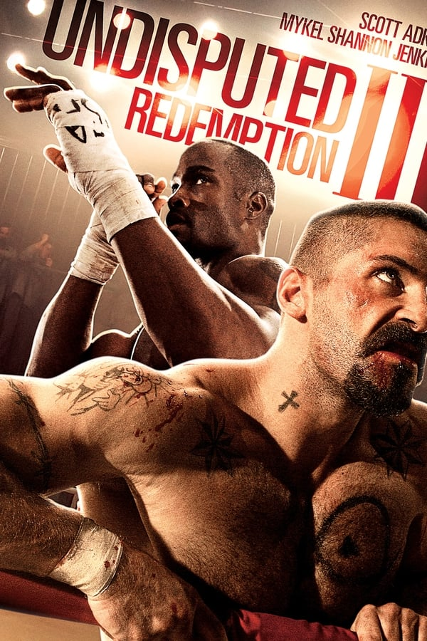 Undisputed III: Redemption - 2010