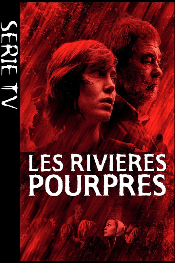 Les rivières pourpres – Saison 1 Épisode 2 VF