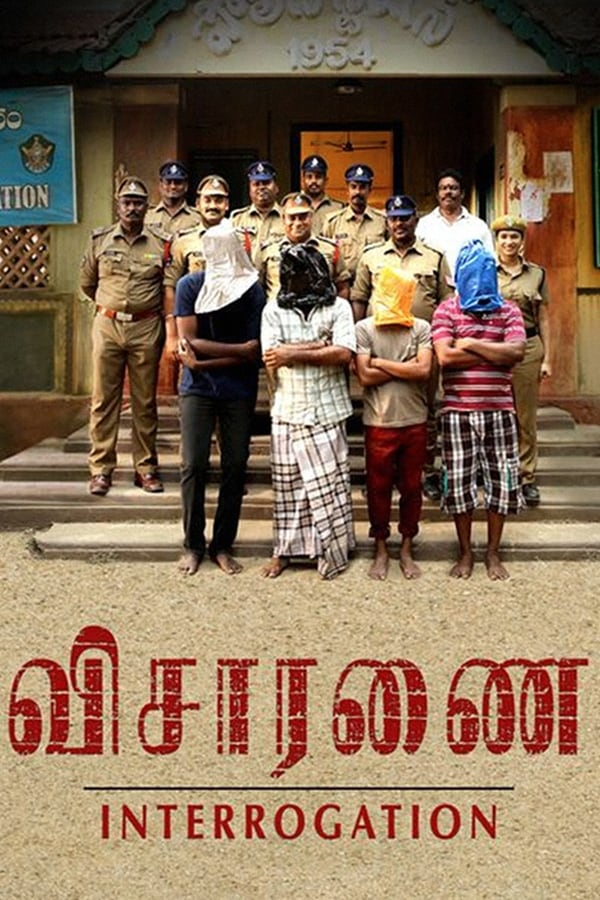 Visaranai (2015) Tamil Full Movie 1080p WEB-DL | 720p | 480p | 965 MB, 570 MB | Download | Watch Online | Direct Links | GDrive
