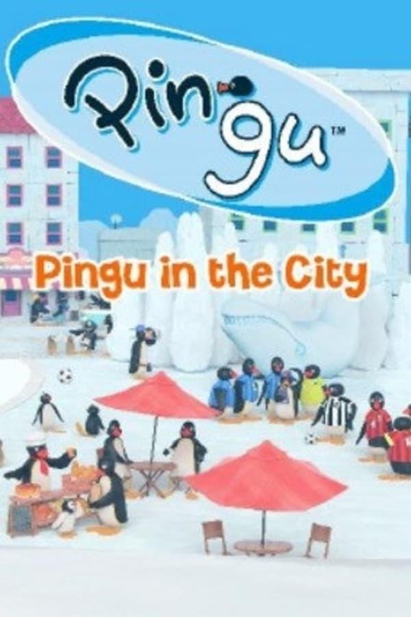 ピングー in ザ・シティ
