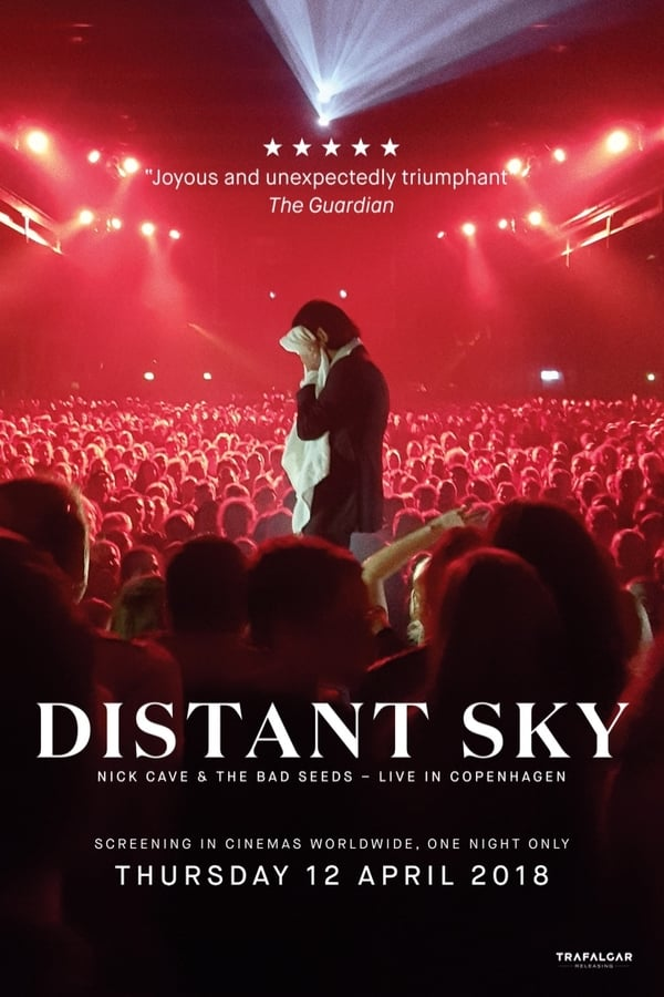 Distant Sky: Nick Cave & The Bad Seeds - Live in Copenhagen