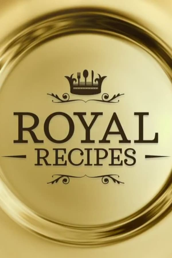 Royal Recipes