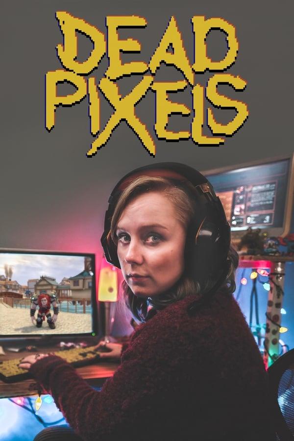 Assistir Dead Pixels Online