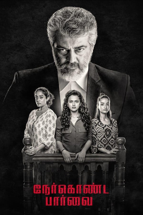 Nerkonda Paarvai (2019) Tamil Full Movie 1080p WEB-DL | 720p | 3.50GB | 2.10GB | Download | Watch Online | Direct Links | GDrive