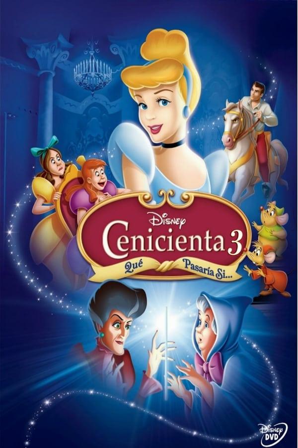 La Cenicienta 3: Qué pasaría si… ( Cinderella III)