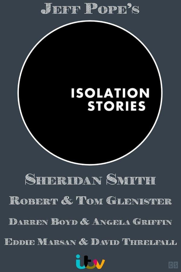 Regarder Isolation Stories - Saison 1 en streaming complet