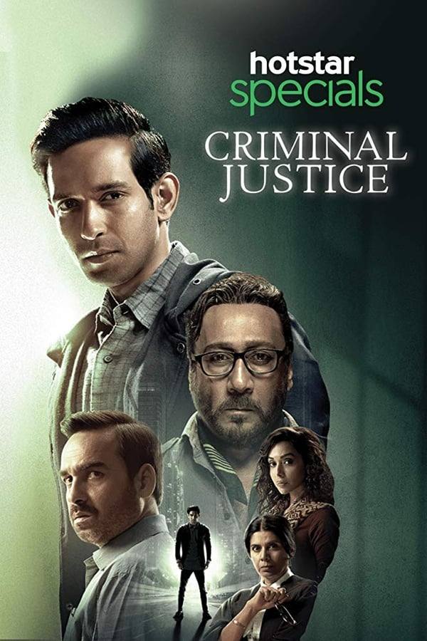 [18+] Criminal Justice (2019) Hindi Season 01 All Episodes 720 WEB-DL | Hotstar Exclusive Series | Download | Watch Online | GDrive| Direc