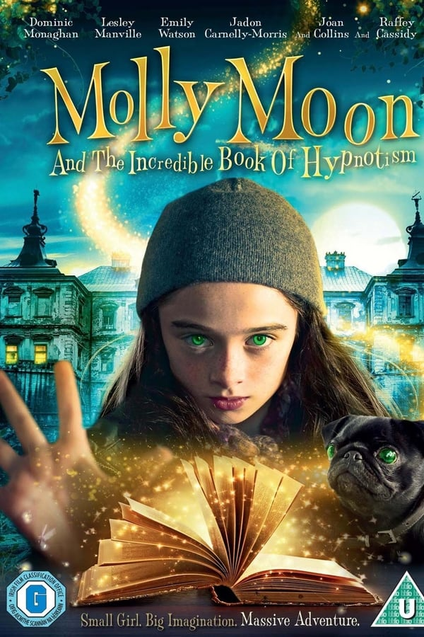  FR  Molly Moon and the Incredible Book of Hypnotism