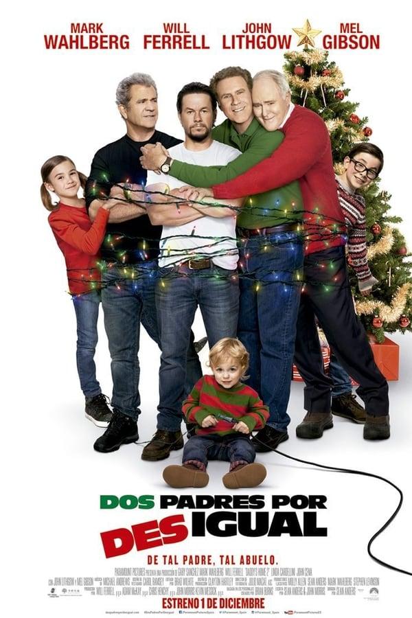 Padres por desigual 2 (Daddy's Home 2) Guerra de Papas 2 ()