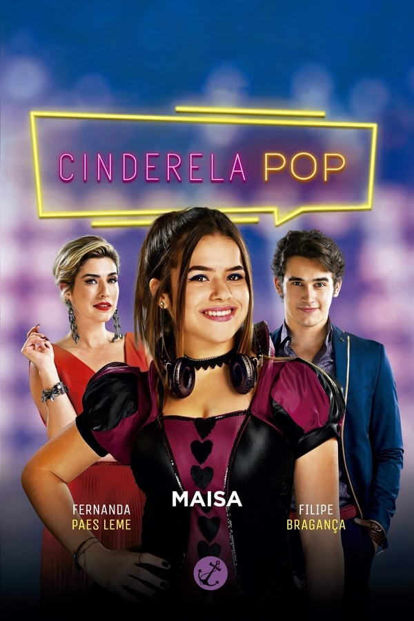 Baixar Cinderela Pop (2019) Dublado e Legendado via Torrent