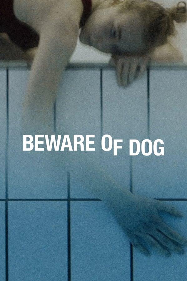 Beware of Dog (2020)