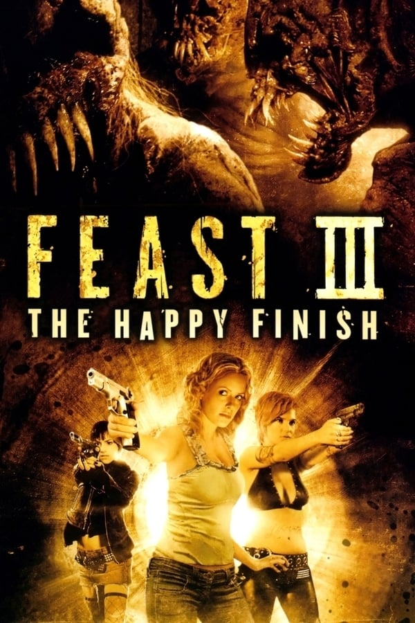 Feast III: The Happy Finish free soap2day