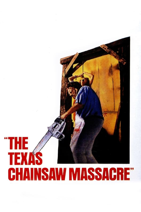 The Texas Chain Saw Massacre (1974) Poster