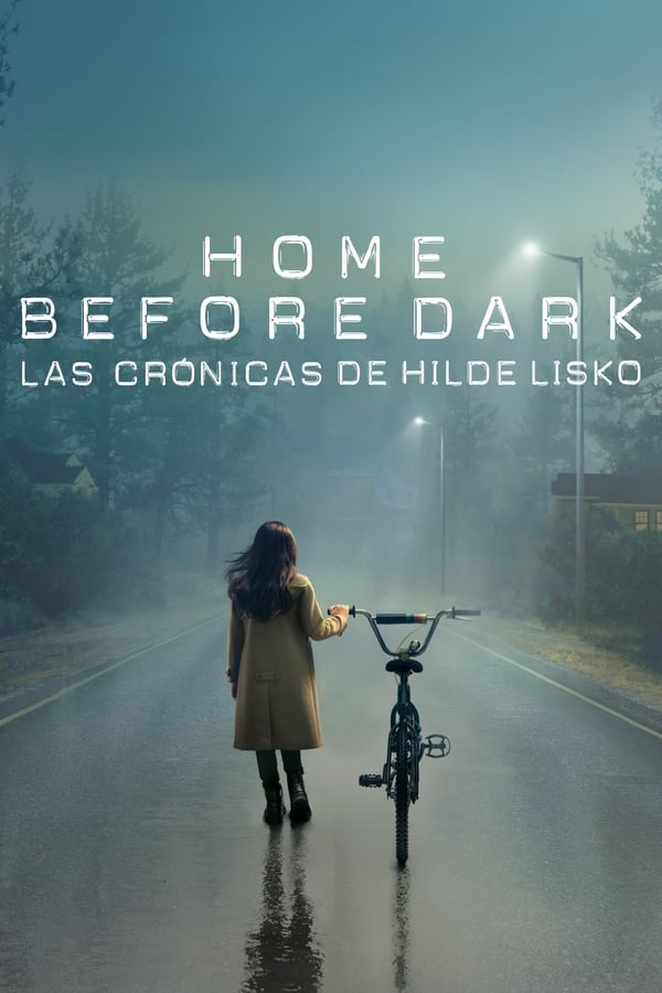 Home Before Dark – Las Cronicas De Hilde Lisko T1 [COMPLETA]