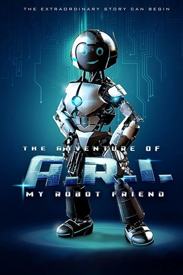 The Adventure of A.R.I.: My Robot Friend (2020) English | x264 WEB-DL | 1080p | 720p | Download | Watch Online | GDrive | Direct Links