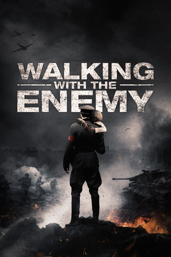 Walking with the Enemy - 2014