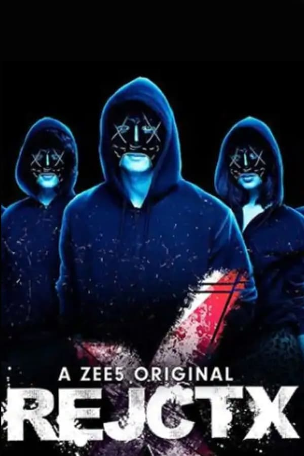 RejctX (2019) S01 Hindi | x265 WEB-Rip HEVC | 720p | Download Zee5 Exclusive | GDrive | Direct Links