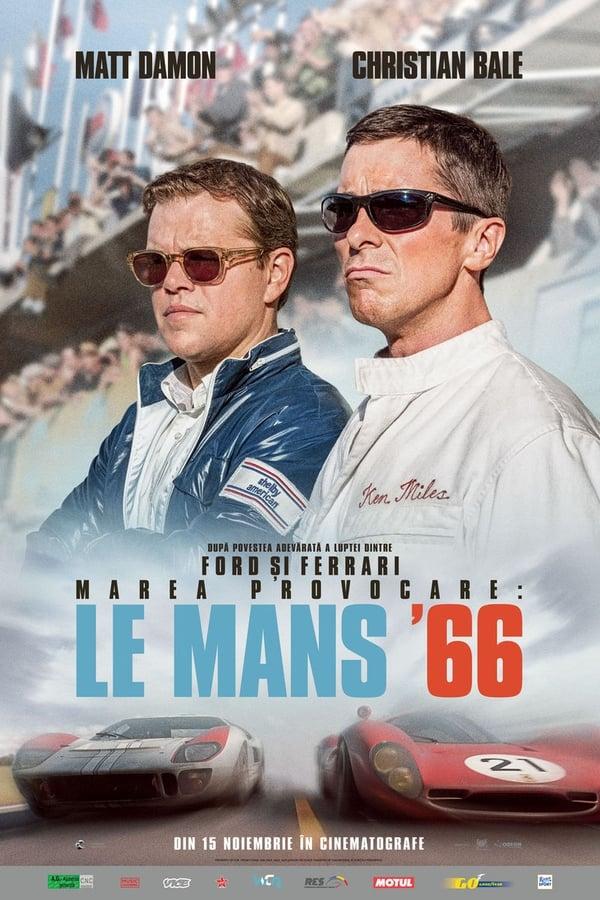 Marea provocare: Le Mans '66 - 2019