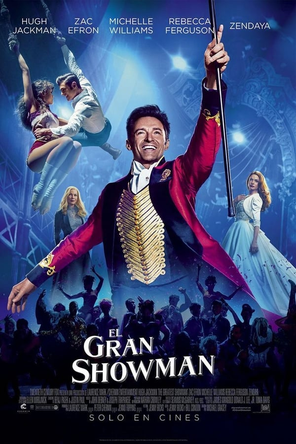 El gran showman (The Greatest Showman) ()