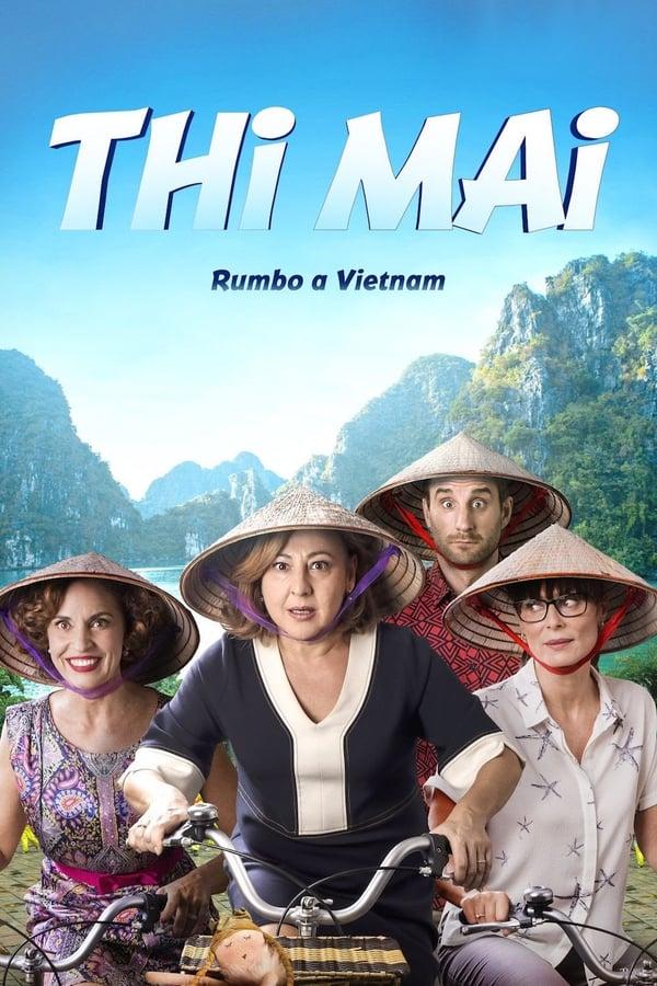 Assistir Thi Mai Rumo ao Vietnã Online