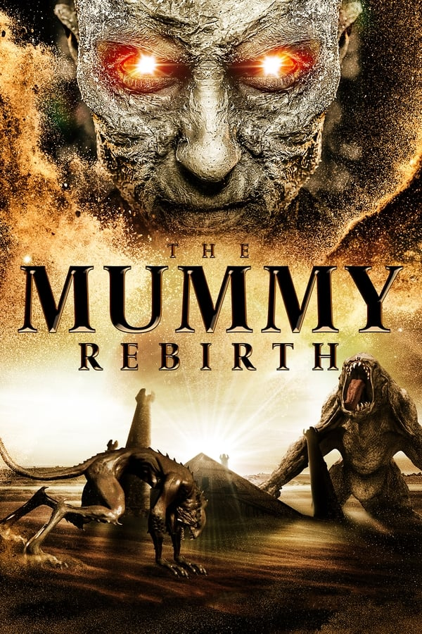 The Mummy Rebirth (2019) English Full Movie 1080p WEB-DL | 720p | 1.2G | 700MB | Download | Watch Online | Direct Links | GDrive