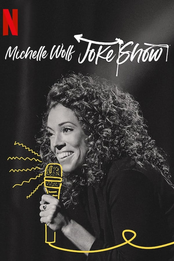 Michelle Wolf: Joke Show (2019) English Full Movie 1080p WEB-DL | 720p | 960MB | 530MB | Download | Watch Online | Direct Links | GDrive