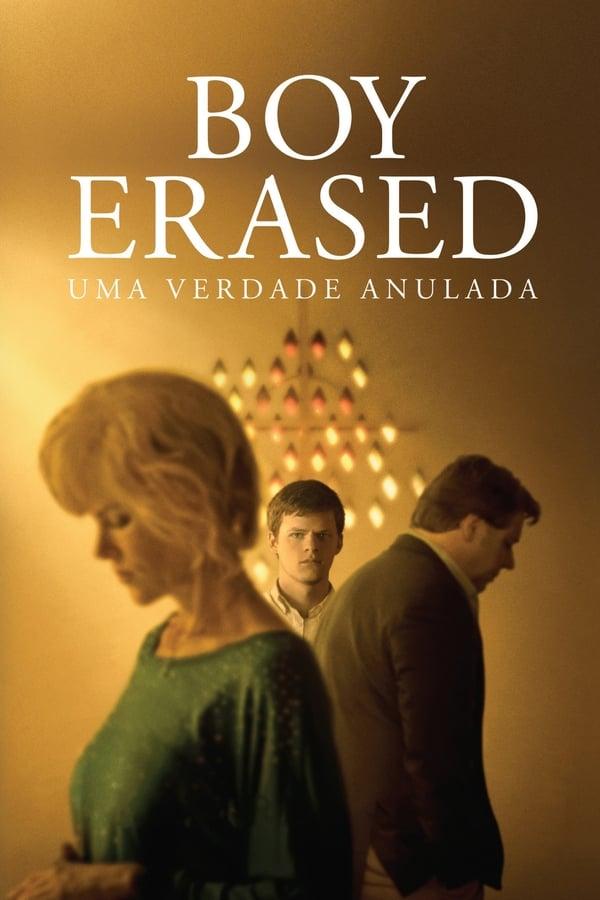 Boy Erased – Uma Verdade Anulada poster, capa, cartaz